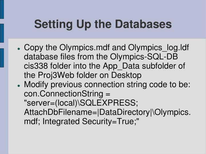 Setting Up the Databases