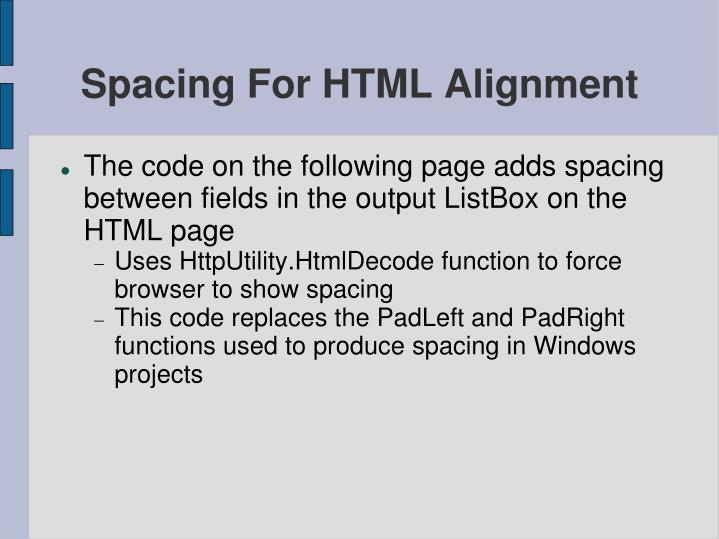 Spacing For HTML Alignment