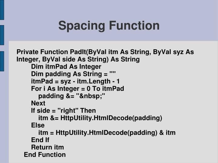Private Function PadIt(ByVal itm As String, ByVal syz As Integer, ByVal side As String) As String