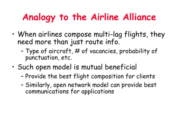 Analogy to the Airline Alliance