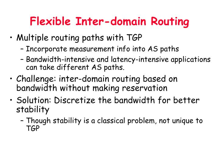Flexible Inter-domain Routing