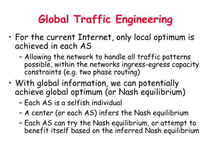 Global Traffic Engineering