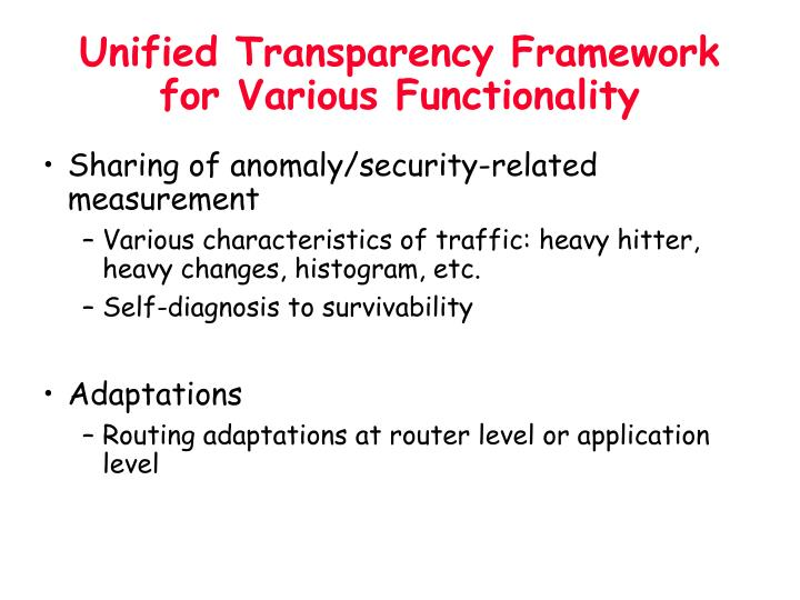 Unified Transparency Framework for Various Functionality
