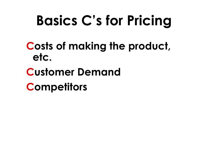 Basics C's for Pricing