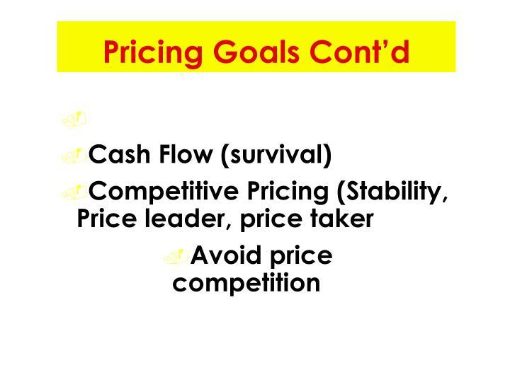 Pricing Goals Cont'd