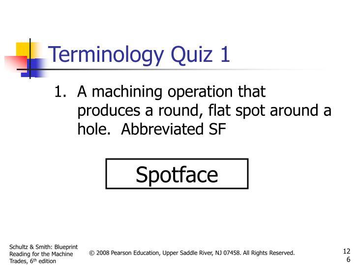 Terminology Quiz 1