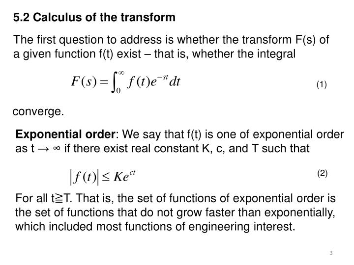 5.2 Calculus of the transform