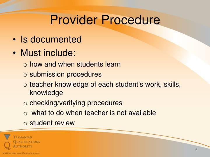 Provider Procedure