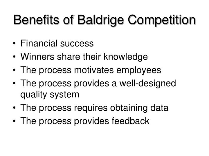 Benefits of Baldrige Competition