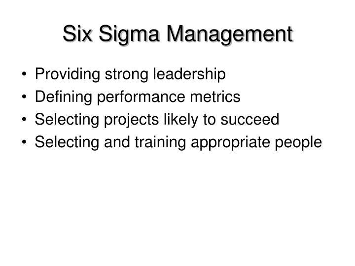 Six Sigma Management