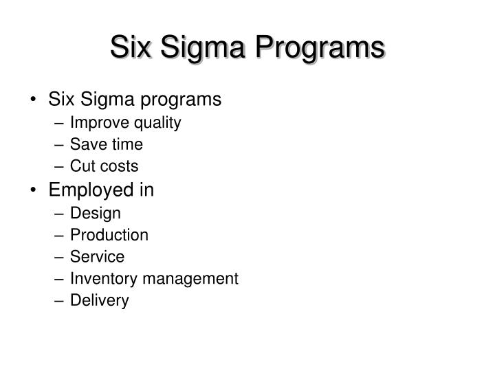 Six Sigma Programs