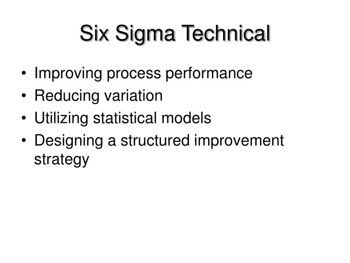 Six Sigma Technical