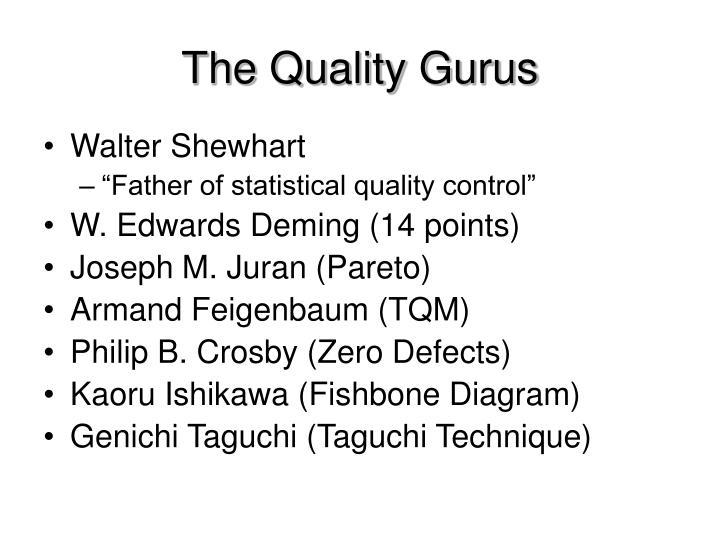 The Quality Gurus