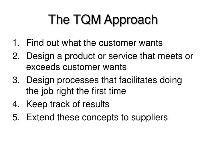 The TQM Approach
