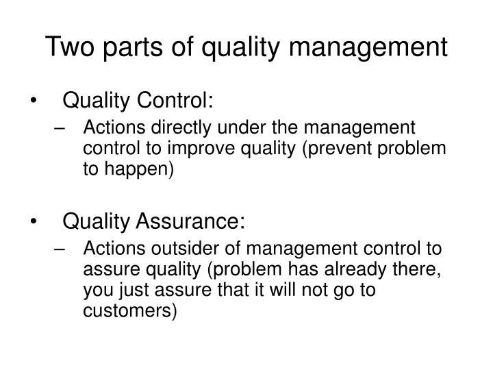 Two parts of quality management