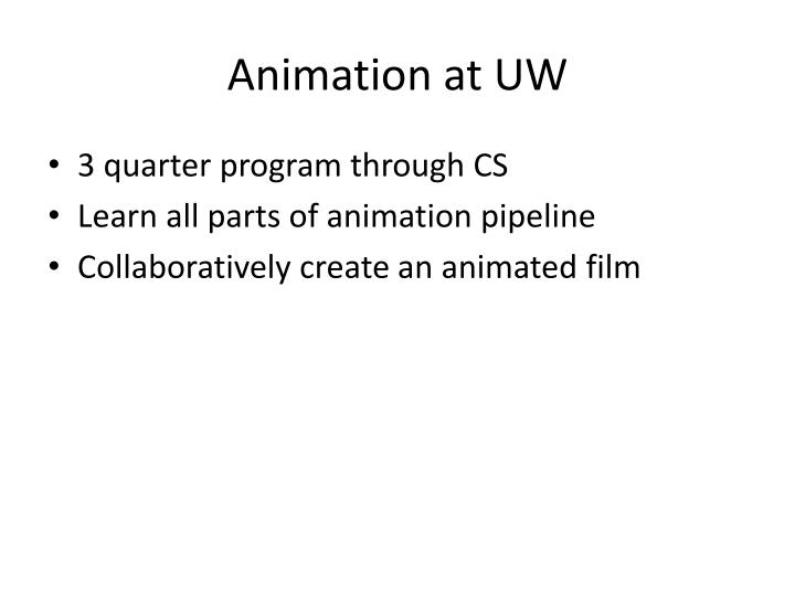 Animation at UW