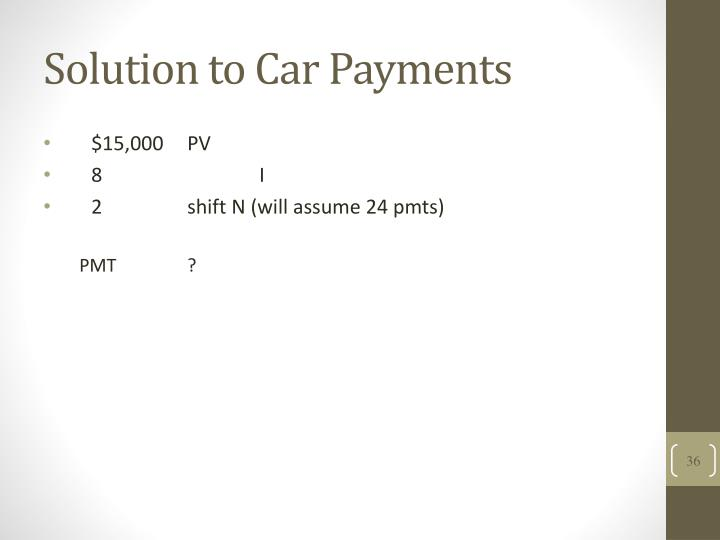 Solution to Car Payments