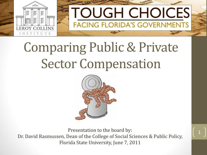 Comparing public private sector compensation