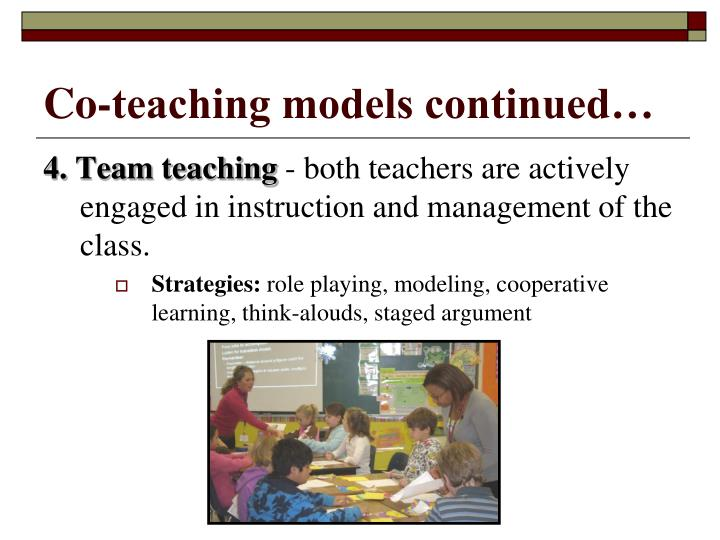 Co-teaching models continued…