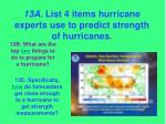 13a list 4 items hurricane experts use to predict strength of hurricanes