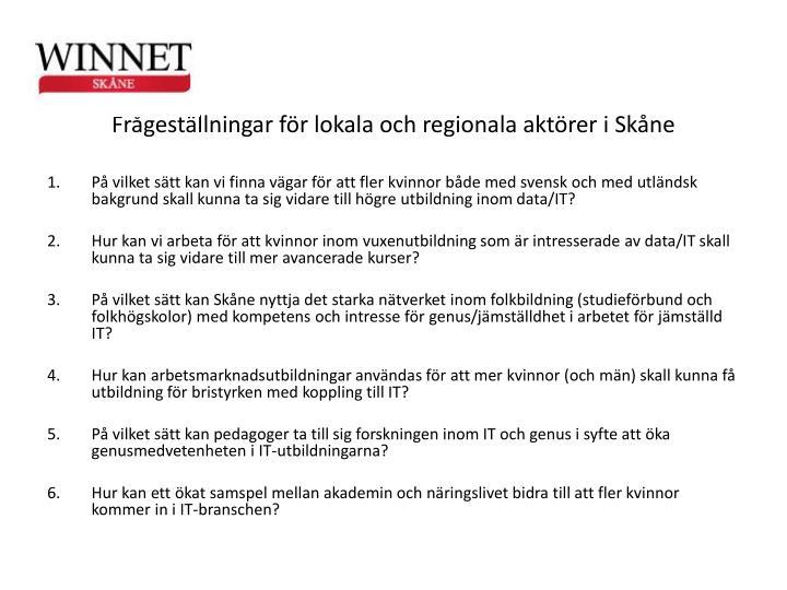 Frgestllningar fr lokala och regionala aktrer i Skne