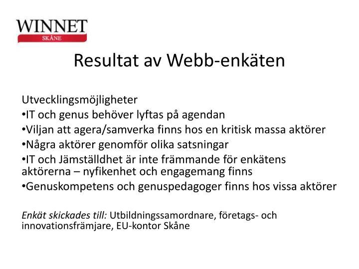 Resultat av Webb-enkten