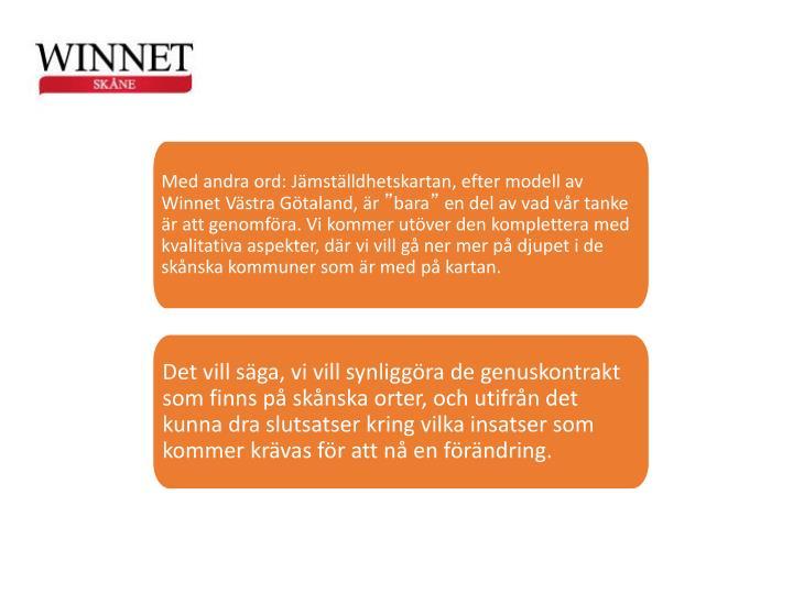 Med andra ord: Jmstlldhetskartan, efter modell av Winnet Vstra Gtaland, r