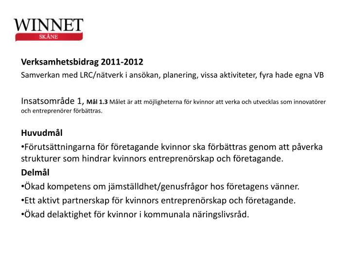 Verksamhetsbidrag 2011-2012