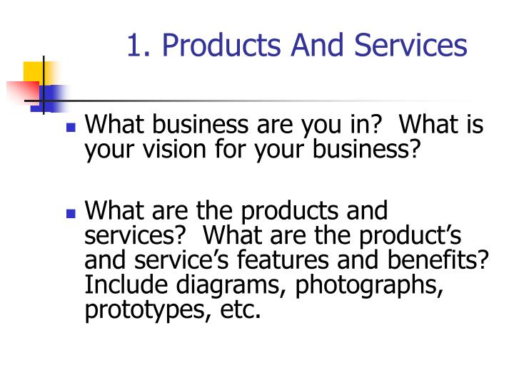 1. Products And Services