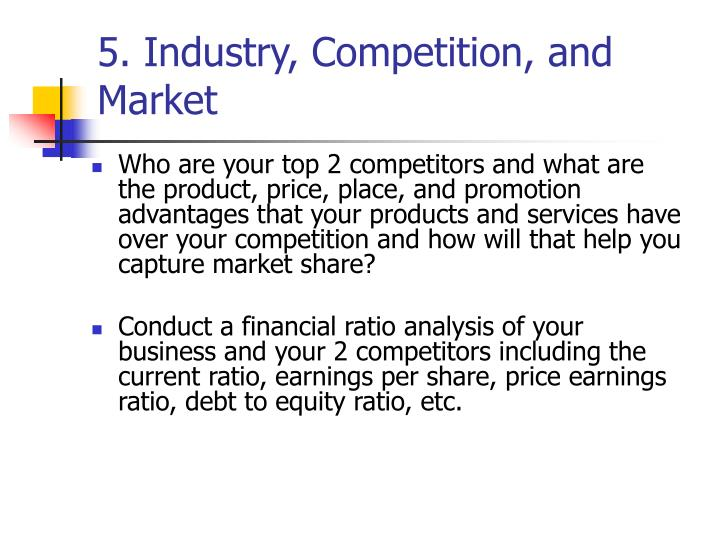 5. Industry, Competition, and Market