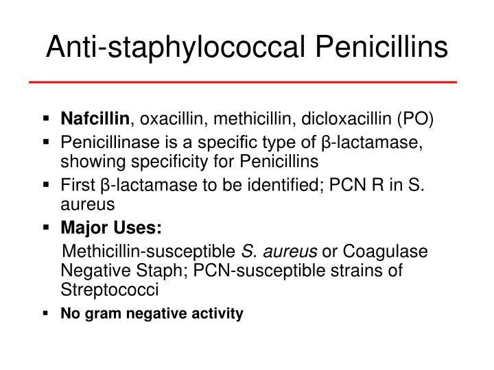 Anti-staphylococcal Penicillins