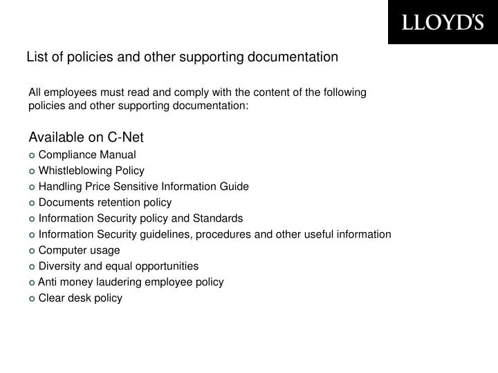 List of policies and other supporting documentation