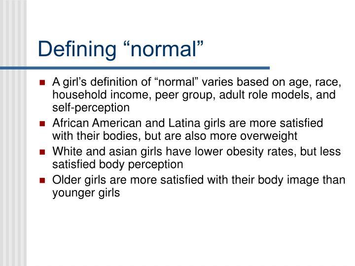 "Defining ""normal"""