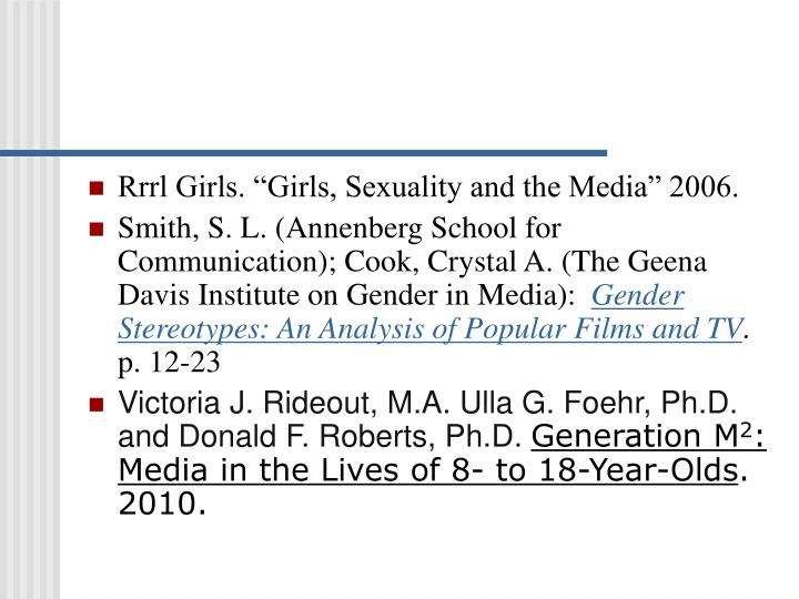"Rrrl Girls. ""Girls, Sexuality and the Media"" 2006."