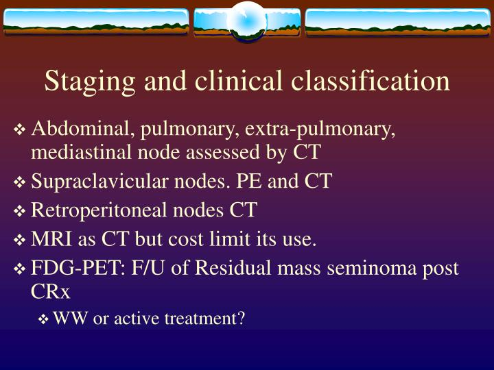 Staging and clinical classification