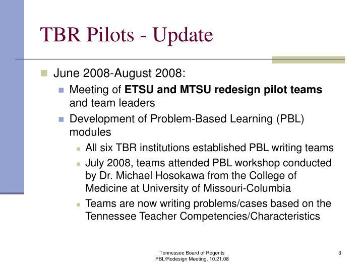 TBR Pilots - Update