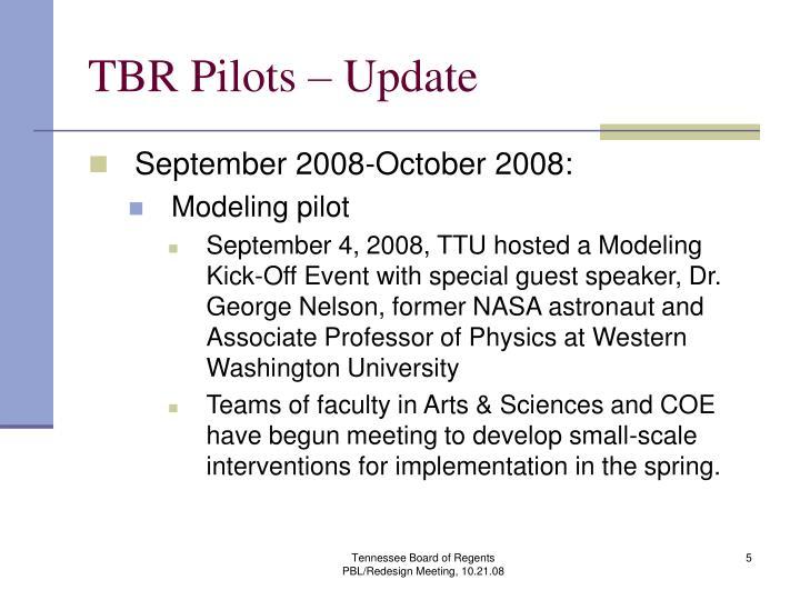 TBR Pilots – Update