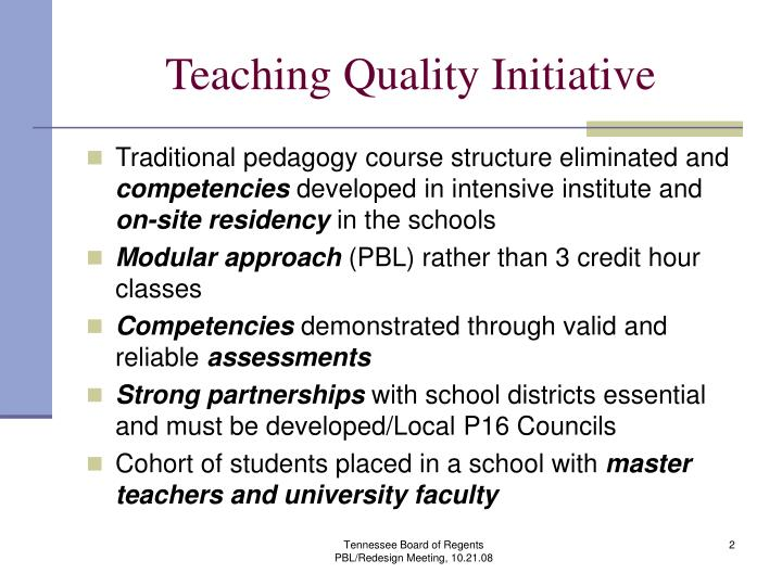 Teaching quality initiative