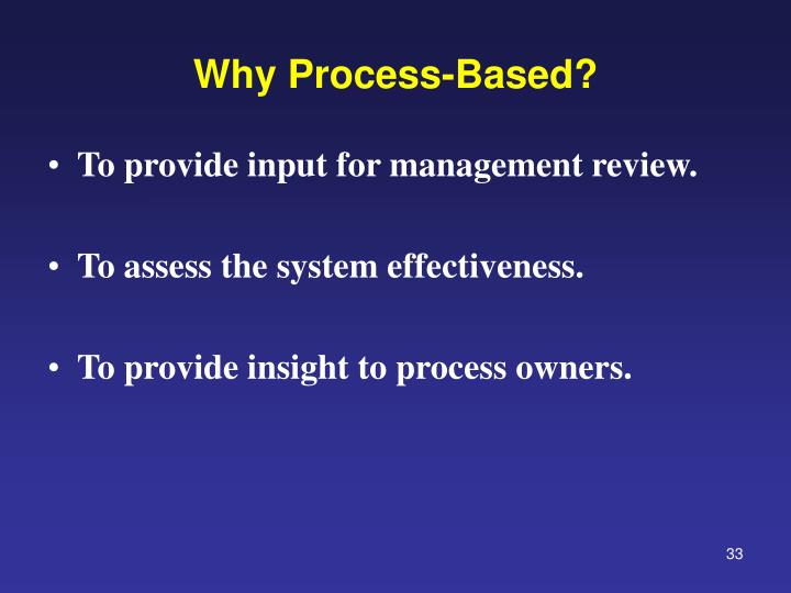 Why Process-Based?
