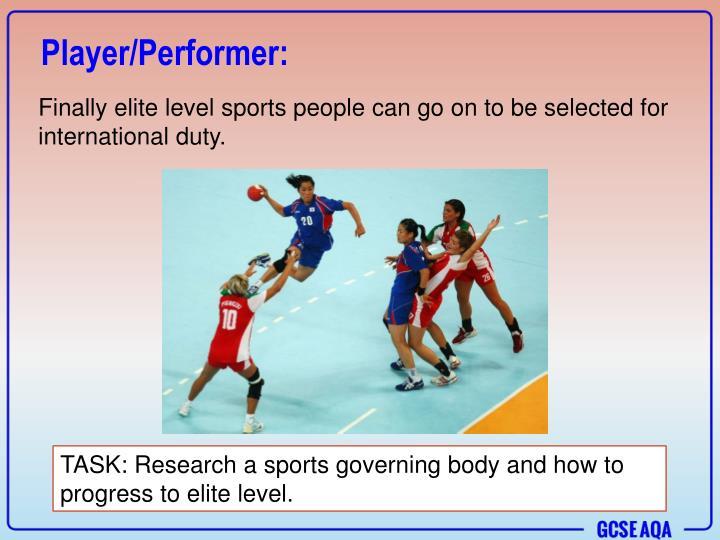 Player/Performer: