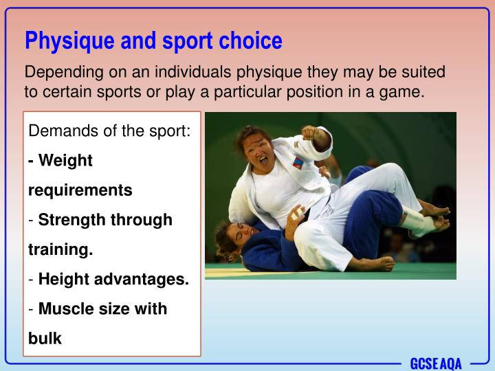 Physique and sport choice