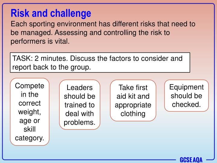 Risk and challenge