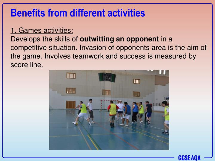 Benefits from different activities