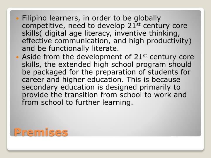Filipino learners, in order to be globally competitive, need to develop 21