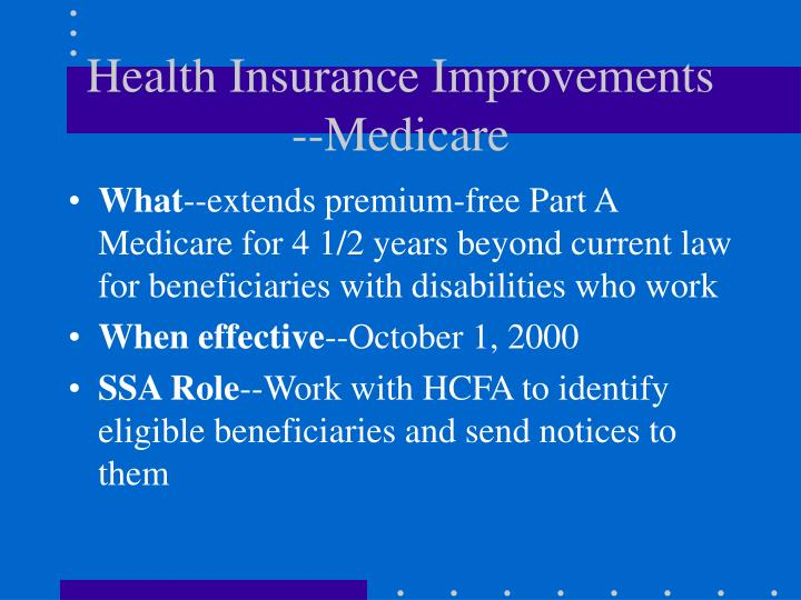 Health Insurance Improvements