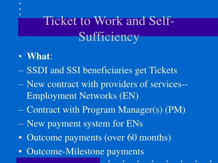 Ticket to work and self sufficiency