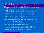 work incentive enhancements expedited benefit reinstatement