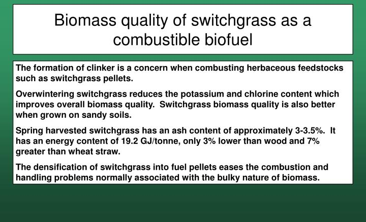 Biomass quality of switchgrass as a combustible biofuel