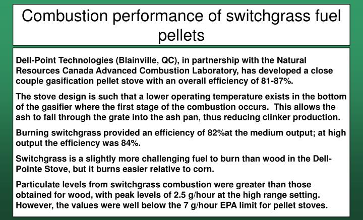 Combustion performance of switchgrass fuel pellets