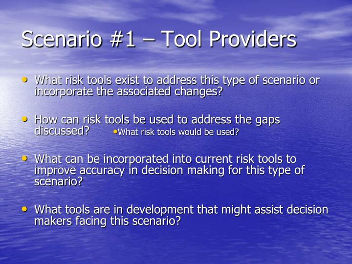 Scenario #1 – Tool Providers
